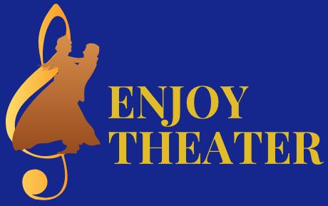 ENJOY THEATER|舞台ミュージカルのネタバレ口コミ評価あらすじ
